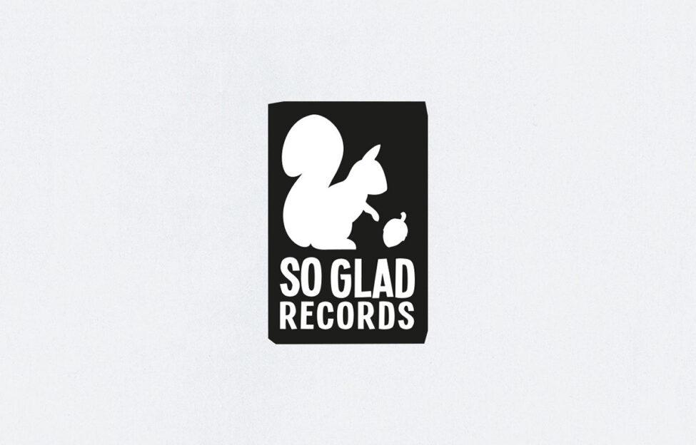 So Glad Records